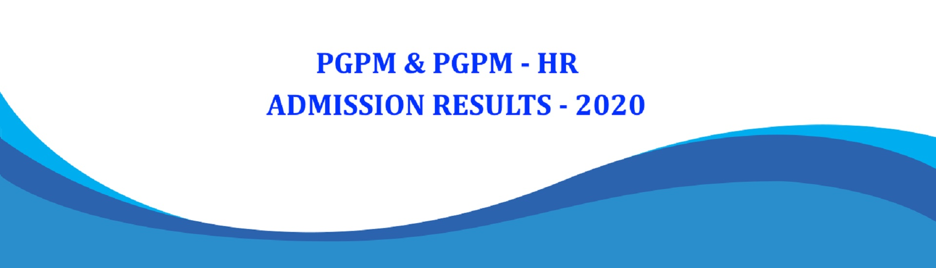 PGPM & PGPM-HR Admission Result - 2020