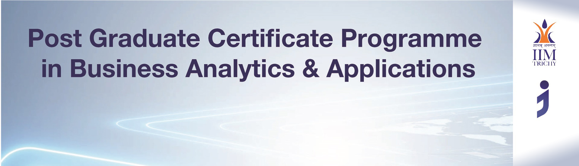 Post Graduate Certificate Programme in Business Analytics & Applications