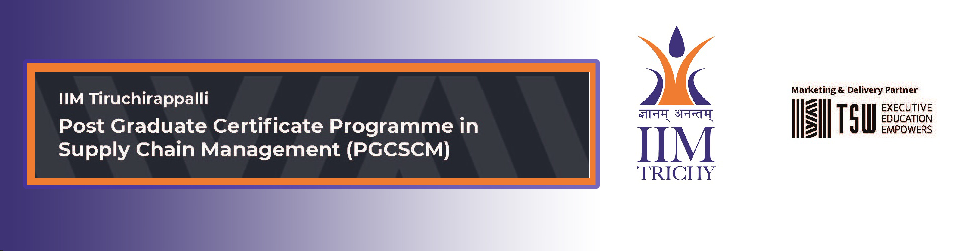 Post Graduate Certificate Programme in Supply Chain Management
