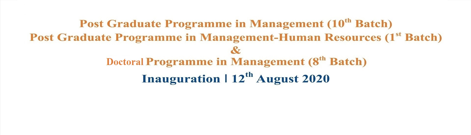 Inauguration of PGPM, PGPM-HR & DPM