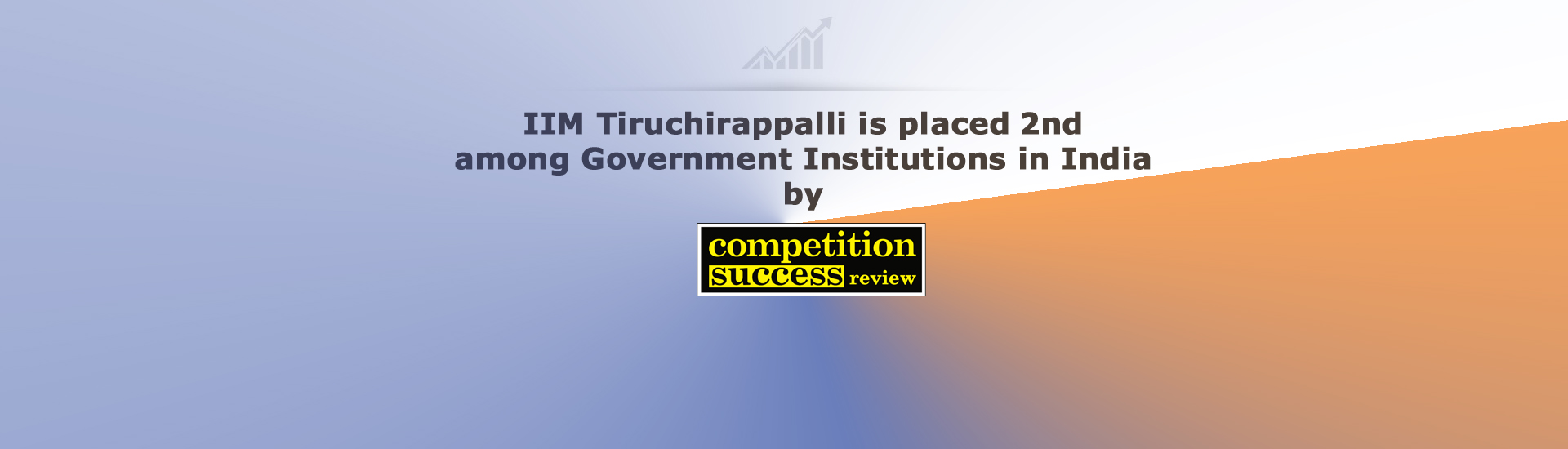 IIM Trichy has been ranked 2nd among Government Institutions