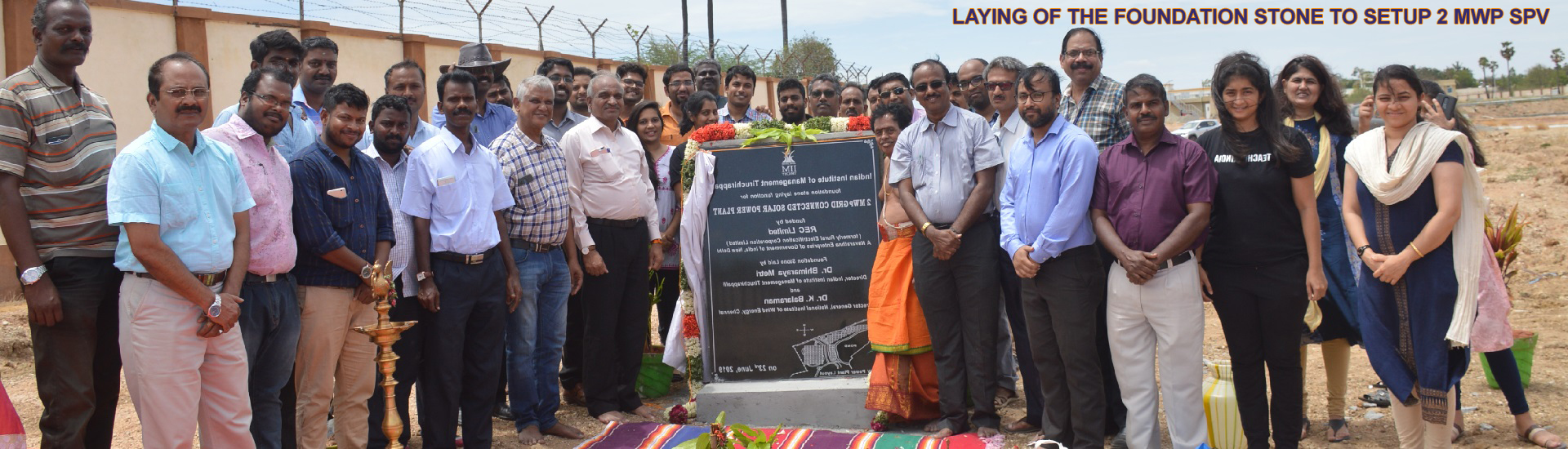 LAYING OF THE FOUNDATION STONE TO SETUP 2 MWP SPV PLANT
